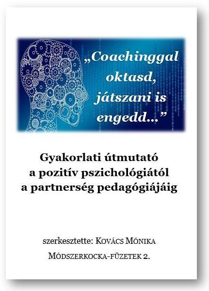 coachinggal oktasd, játszani is engedd